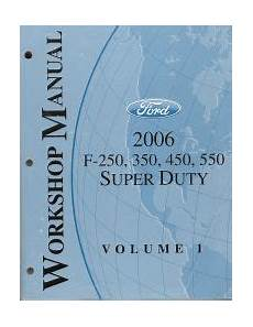 free service manuals online 2006 ford e 350 super duty windshield wipe control 2006 ford f 250 350 450 550 factory super duty truck workshop manual 2 volume set