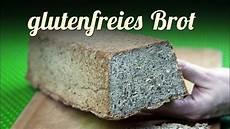 Glutenfreies Brot Selber Backen Neues Rezept