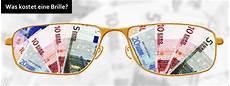 was kostet eine was kostet eine neue brille
