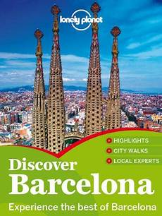 booktopia discover spain lonely planet travel guide lonely planet discover barcelona travel guide free