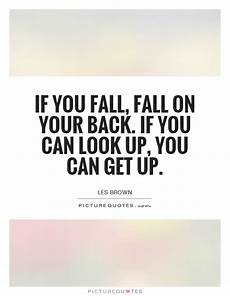 if you fall fall on your back if you can look up you