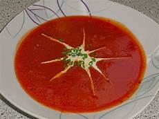 tomatensuppe selber machen schnelle tomatensuppe ein tolles rezept chefkoch de