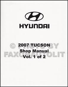 2007 hyundai tucson repair shop manual 2 volume set original 2007 hyundai tucson repair shop manual factory reprint volume 1 only