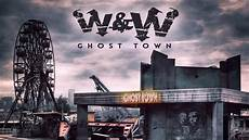 W W Ghost Town