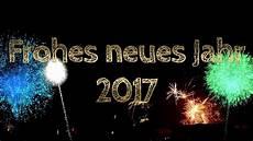 Neues Jahr 2018 Bilder - neujahr neujahr 2017 frohes neues jahr 2017 happy