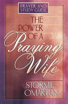 pdf of the power of a praying wife the power of a praying wife prayer and study guide by stormie omartian 9780736903172