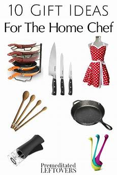 Gifts For Home Chef 10 gift ideas for home chefs