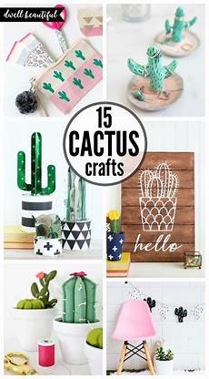 easy diy cactus crafts to make sell and share fun diy