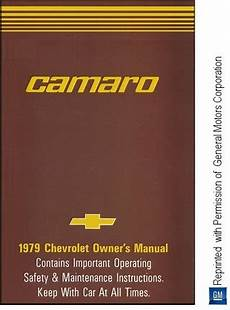 car maintenance manuals 1979 chevrolet camaro instrument cluster 1979 chevrolet camaro owner s manual gm part no 472992b