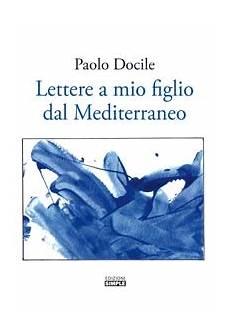 a letto con mio figlio lettere a mio figlio dal mediterraneo epub edizioni simple