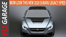subaru legacy 2020 japan wow look this new 2020 subaru legacy spied