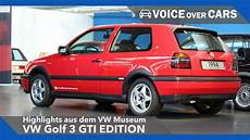 golf 3 gti vw golf 3 gti edition vw museum highlights 2016 voice
