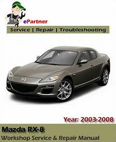 small engine repair manuals free download 2008 mazda b series security system mazda rx8 rx 8 service repair manual 2003 2008 automotive service repair manual