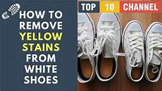 how to remove yellow stains from white shoes at home how to get yellow stains out of white