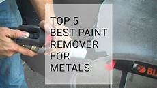 best for metal top 5 best paint remover for metal reviews and buyer s guide 202 apsp