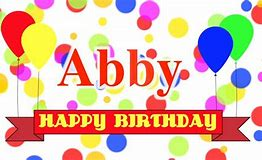 Image result for happy birthday abby