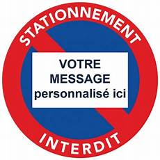 Autocollant Interdiction De Stationner 224 Personnaliser