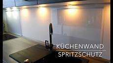 Küche Spritzschutz Wand - k 252 chen wand spritzschutz aus plexiglas selber bauen