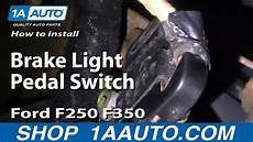 How To Replace Brake Light Switch 99 06 Ford F250