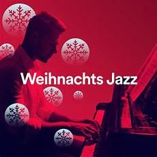 weihnachts jazz by various artists on spotify