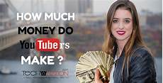 how much money do youtubers make secrets revealed 2019