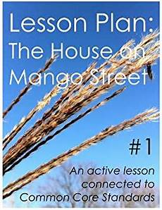 lesson plans for house on mango street amazon com lesson plan 1 the house on mango street