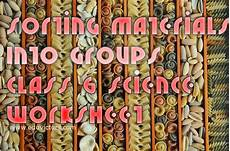 worksheets on sorting materials into groups class 6 7855 cbse papers questions answers mcq cbse class 6 science ch4 sorting materials into