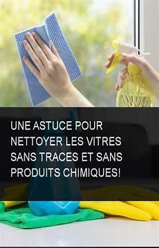 Une Astuce Pour Nettoyer Les Vitres Sans Traces Et Sans
