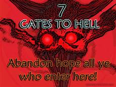 7 gates of hell locations are you searching for directions tothe real locations to the 7 gates of hell where in the world