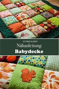 nähen fürs baby n 228 hanleitung babydecke n 228 hen patchworkdecke baby
