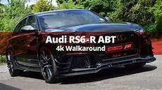 audi rs6 r audi rs6 r abt 730bhp walkaround audi modification