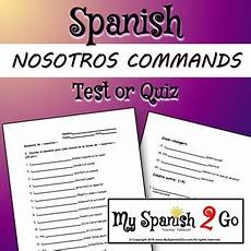 nosotros commands test or quiz by my 2 go tpt