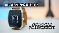 asus zenwatch 2 indonesia review android wear quot murah quot terbaik youtube