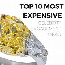 top ten most expensive celebrity engagement rings