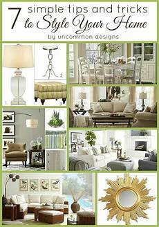 home design tips and tricks 7 simple tips and tricks to style your home uncommon designs projects and tutorials home