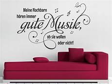 meine nachbarn hören gute musik ob sie wollen oder nicht wandtattoo meine nachbarn h 246 ren immer gute musik