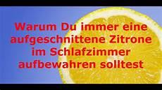 Zitrone Im Schlafzimmer - warum du immer eine aufgeschnittenen zitrone im