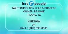 tax technology lead process owner resume plano tx hire it we get it done