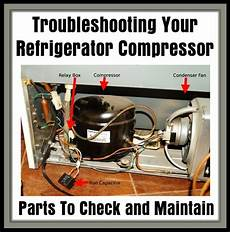 troubleshooting your refrigerator compressor is your refrigerator running removeandreplace com