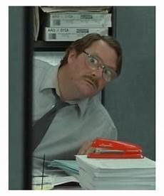 Office Space Quotes Milton by Milton From Office Space Quotes Quotesgram