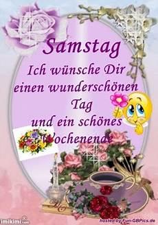 Schönen Samstag Wünsche Ich Dir - samstagsgr 252 sse bilder gb bilder whatsapp bilder