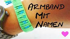 Namen Mit I - armband mit namen selber machen diy anleitung how to make