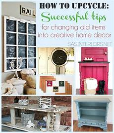 Upcycled Home Decor Ideas by How To Upcycle Successful Tips For Changing Items