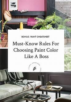 must know rules for choosing paint colors like a boss laurel harrison choosing paint paint
