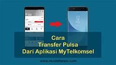 Telkomsel Pulsa Rp 200 cara transfer pulsa dari aplikasi mytelkomsel 2020