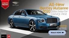 the 2020 bentley mulsanne concept luxury new sultan
