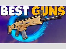 BEST WEAPONS GUIDE   Fortnite Battle Royale   YouTube