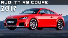 2017 audi tt rs coupe review rendered price specs release