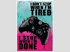 Xbox One Quote Video Game Art Poster Print by