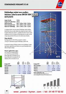 prix montage echafaudage m2 les 233 chafaudages ref 6573 et tous les 233 chafaudages aluminium hymer plateformes de s 233 curit 233